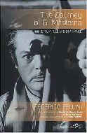 Federico Fellini. The Journey of G. Mastorna.