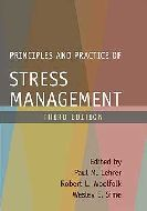 Principles and practice of stress management