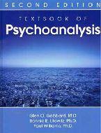 Textbook of Psychoanalysis.  Glen O. Gabbard et al.