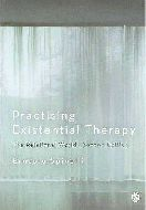 Practising Existential Therapy. Ernesto Spinelli