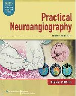 Practical Neuroangiography. P. Pearse Morris